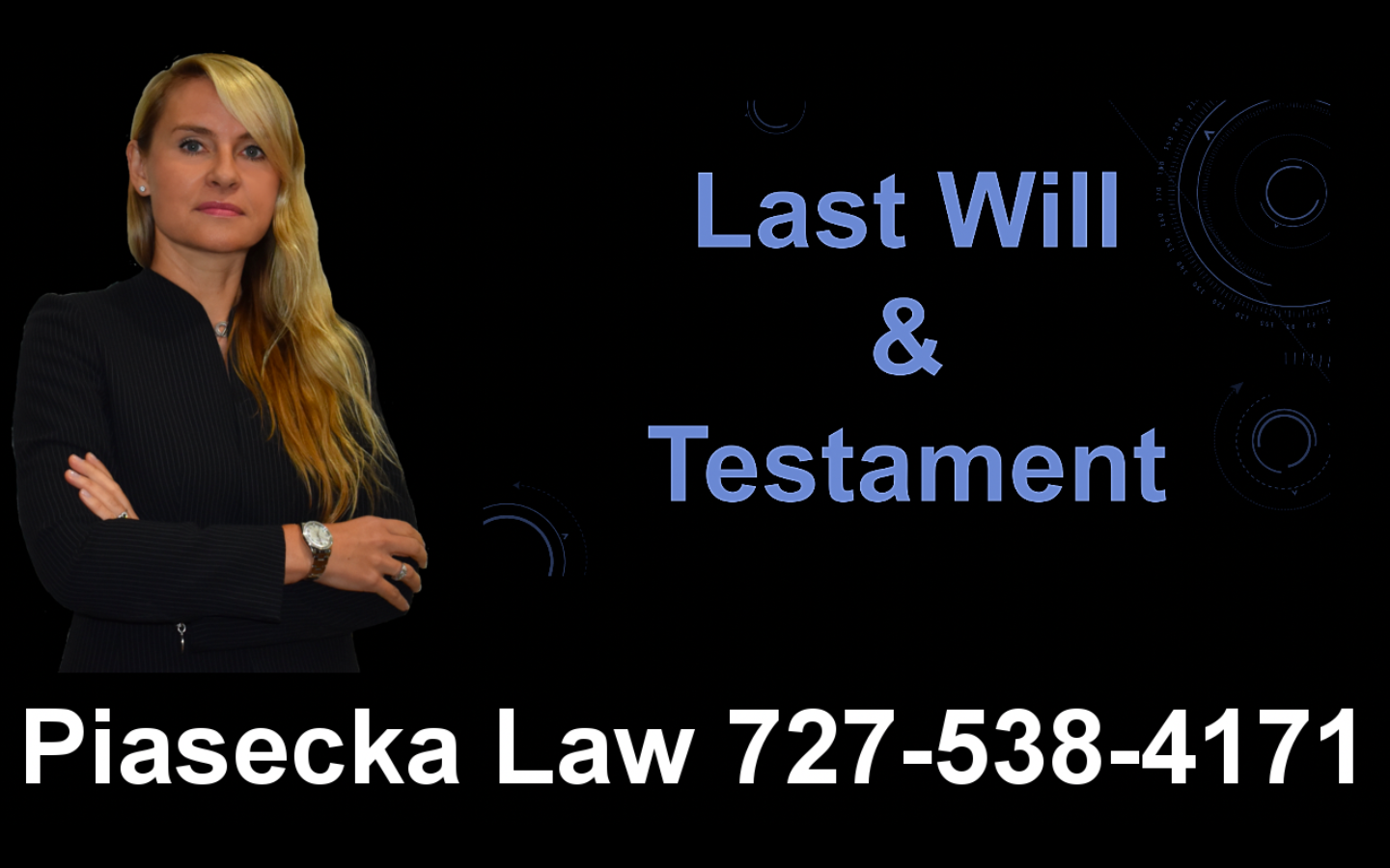 Last Will and Testament, Clearwater, Florida, Lawyer, Attorney, Agnieszka, Aga, Piasecka
