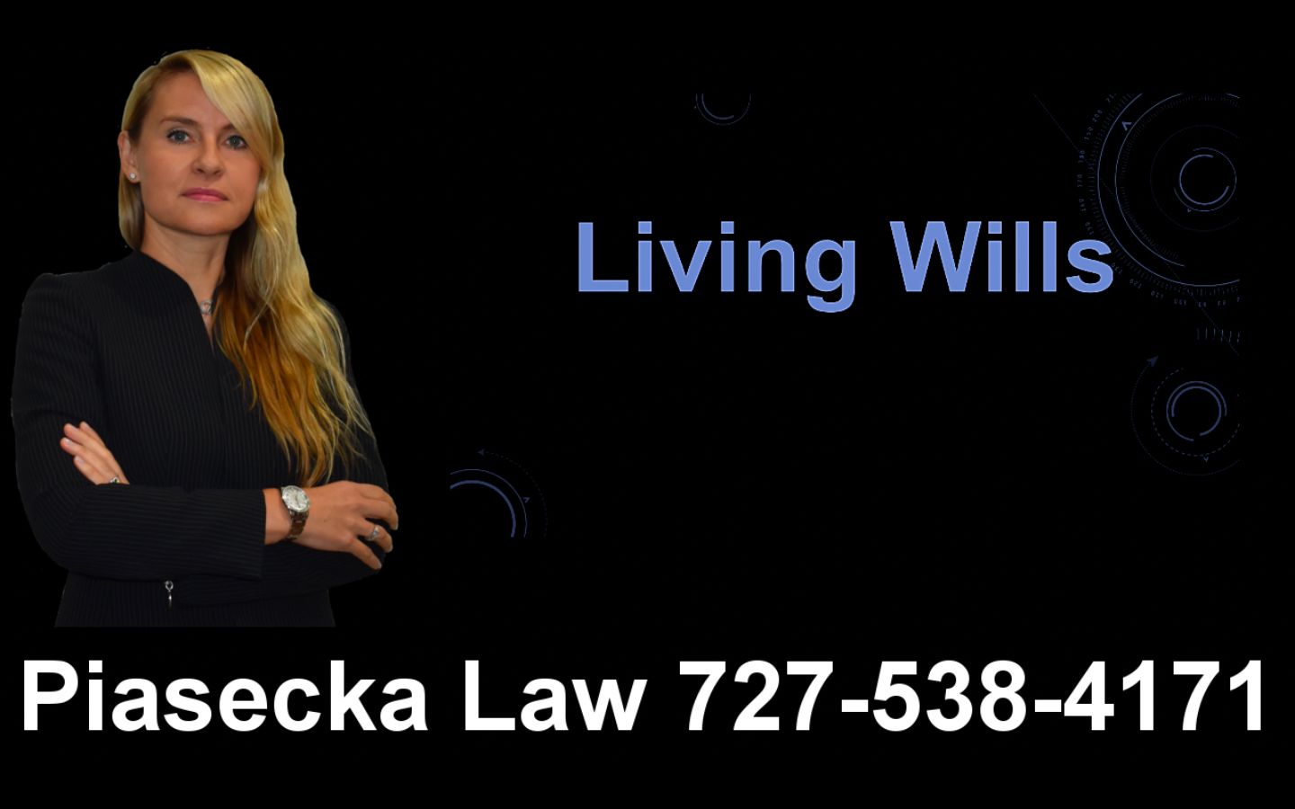 Living Wills, Clearwater, Florida, Lawyer, Attorney, Agnieszka, Aga, Piasecka