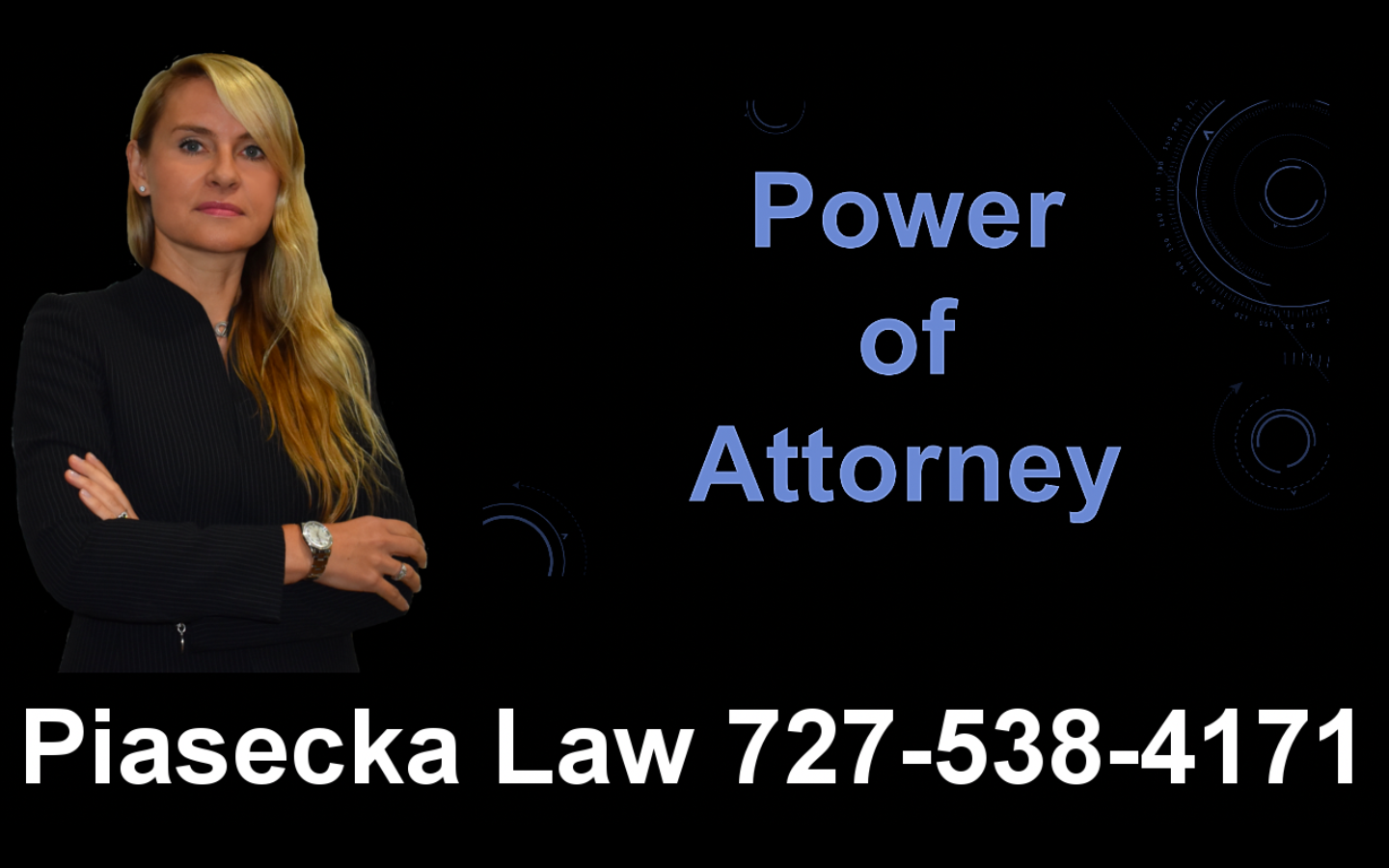 Power of Attorney, Clearwater, Florida, Lawyer, Attorney, Agnieszka, Aga, Piasecka