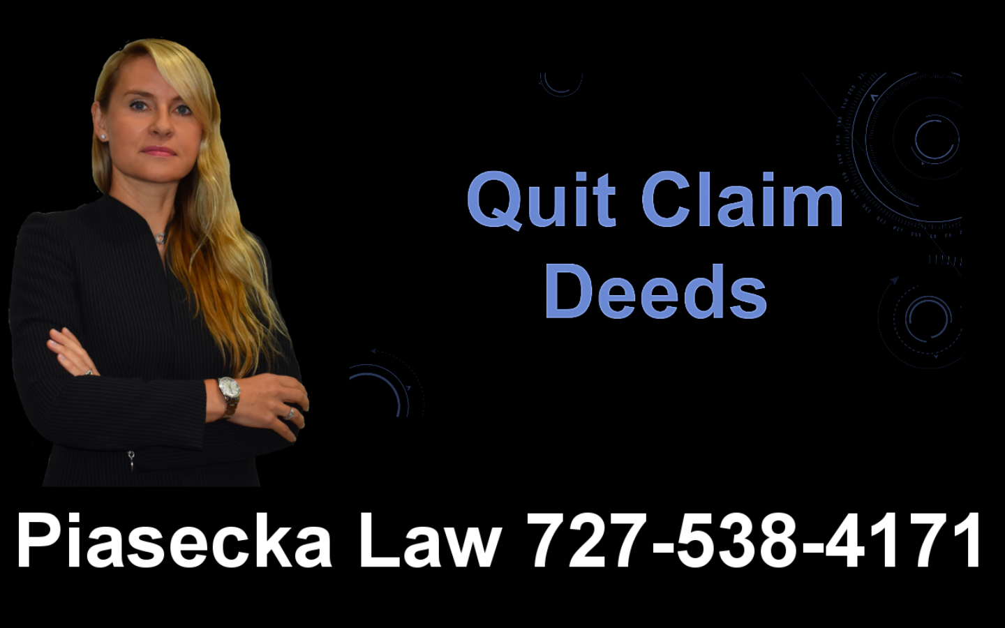 Quit Claim Deeds, Clearwater, Florida, Lawyer, Attorney, Agnieszka, Aga, Piasecka