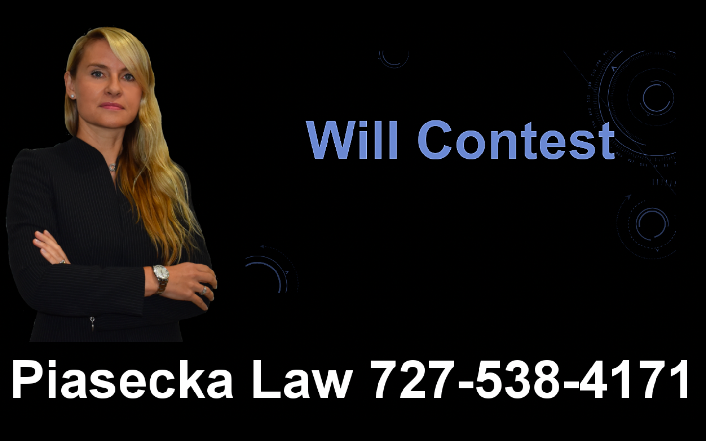 Will Contest, Clearwater, Florida, Lawyer, Attorney, Agnieszka, Aga, Piasecka