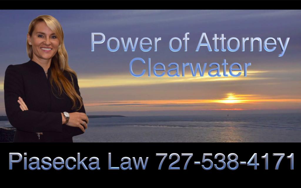 Power of Attorney, Medical Power of Attorney, Clearwater, Florida, Attorney, Lawyer, Agnieszka Piasecka, Aga Piasecka, Piasecka